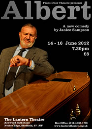 In the title role of Albert. A new play by Janice Sampson, June 2012.